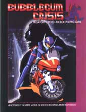 Bubblegum Crisis by R. Talsorian Games