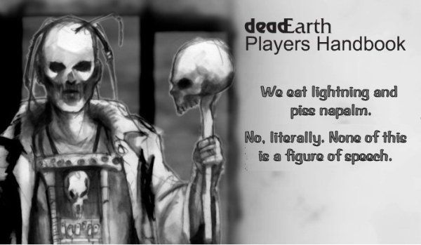 deadEarth - We eat lightning and piss napalm.