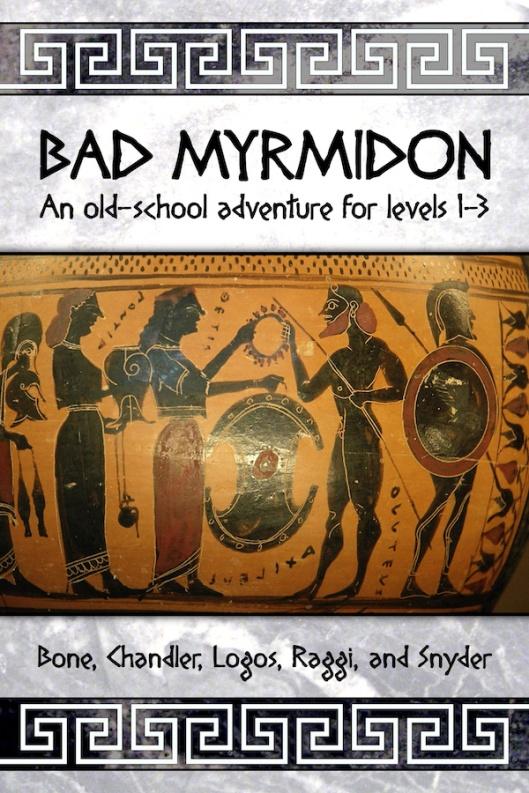Bad Myrmidon