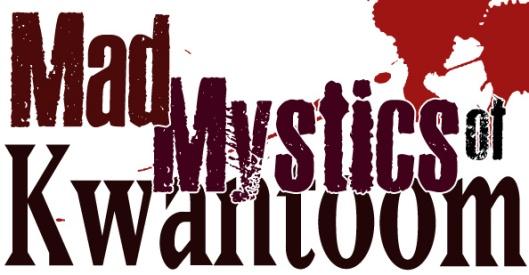 mad mystics of kwantoom