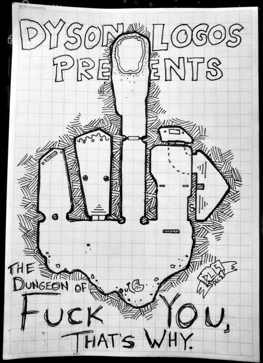 The Dungeon of Fuck You, That's Why