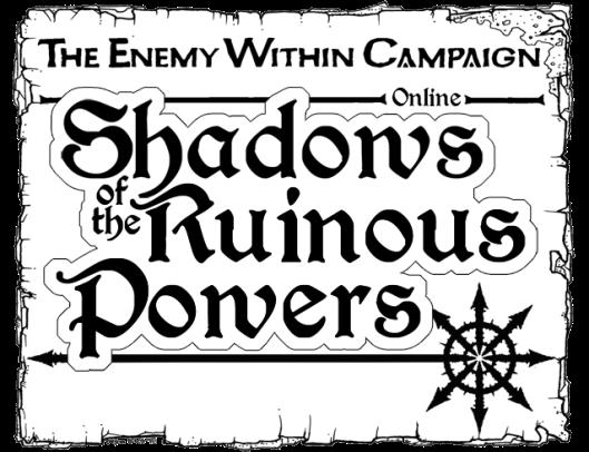 Shadows of the Ruinous Powers
